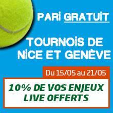 Pari gratuit tournois de Nice et Genève : 10% de vos enjeux live offerts
