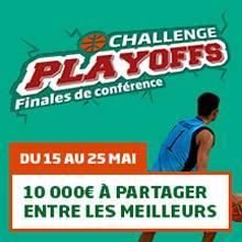 Challenge Playoffs Finales de conférence : 10 000 € à partager entre les meilleurs