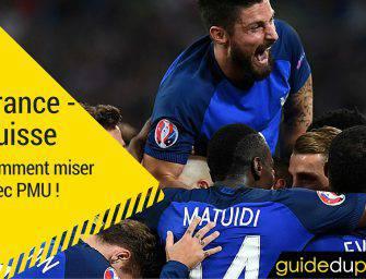 Parier sur France-Suisse à l'Euro 2016 : comment miser chez PMU