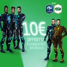 10 € offerts à chaque but des bleus