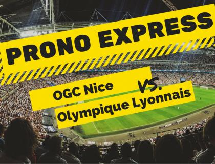 Prono Express : OGC Nice – Olympique Lyonnais