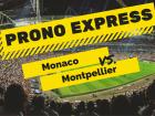 Prono Express : Monaco vs Montpellier