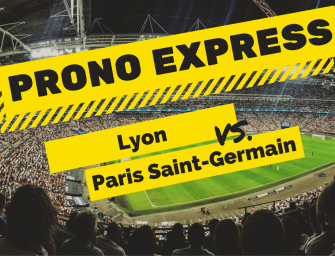 Prono express : Lyon Vs Paris Saint-Germain