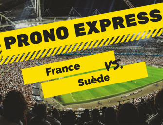 Prono express : France vs Suède