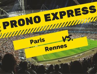 Prono express : Paris Saint-Germain vs Rennes