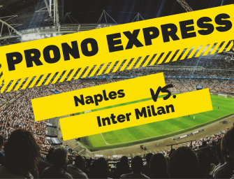 Prono Express : Naples vs Inter Milan